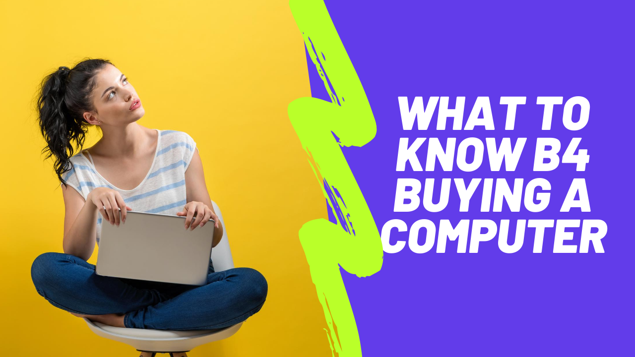 what to know before buying a computer